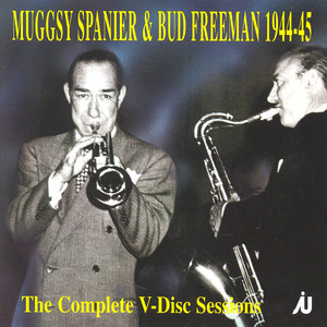 Bud Freeman, Muggsy Spanier You Took Advantage Of Me cover