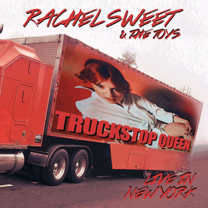 Truckstop Queen - Live at the Bottom Line, NY May 8th 1980 (Remastered) album
