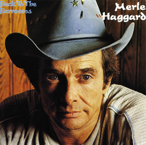 Back To The Barrooms - Merle Haggard