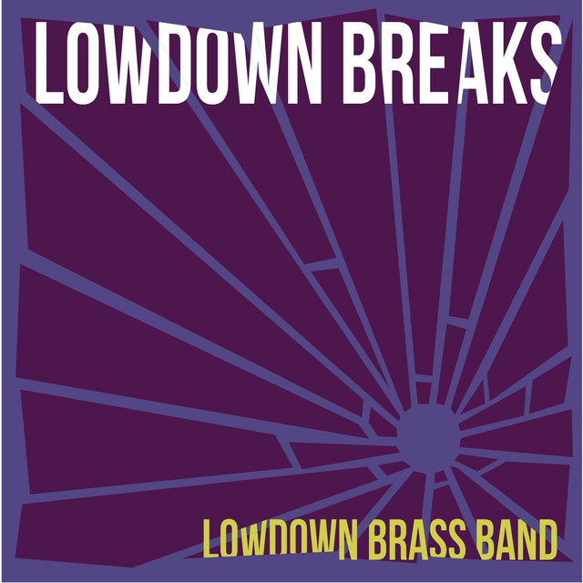 Lowdown Breaks