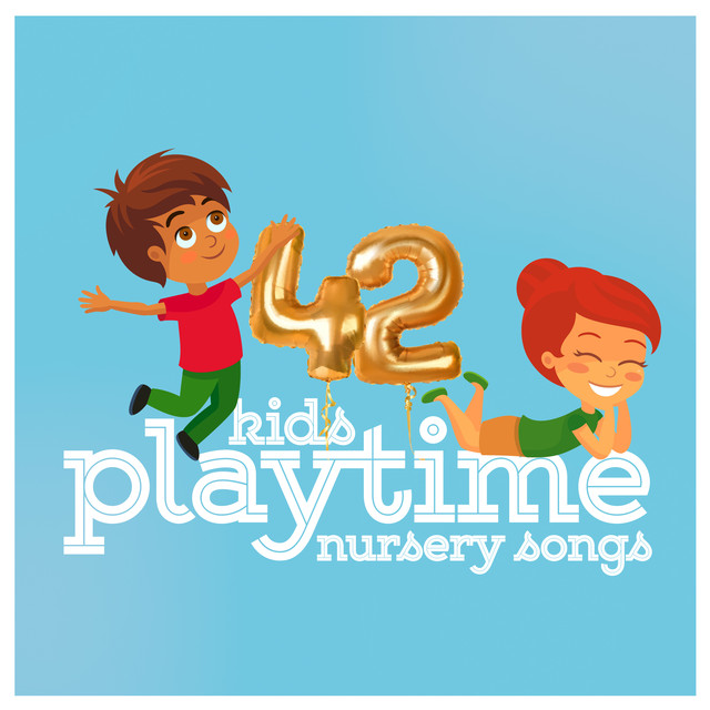 Album cover for 42 Kids Playtime: Nursery Songs by Toddler Songs Kids