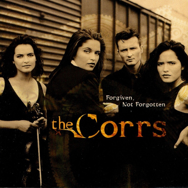 The Corrs Forgiven, Not Forgotten album cover