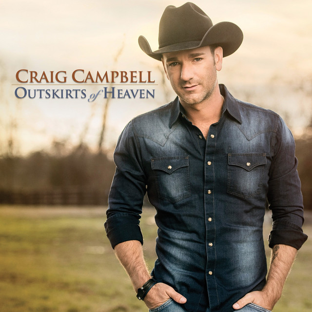 Craig Campbell Outskirts of Heaven album cover