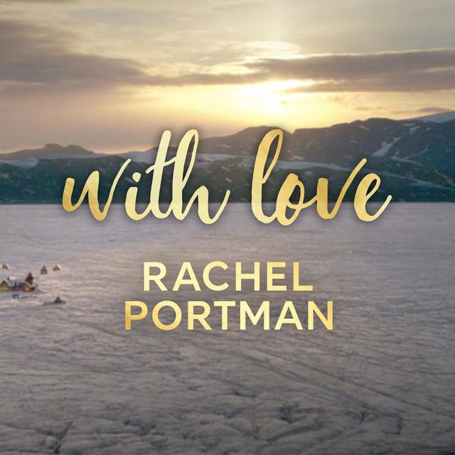 With Love by Rachel Portman on Spotify