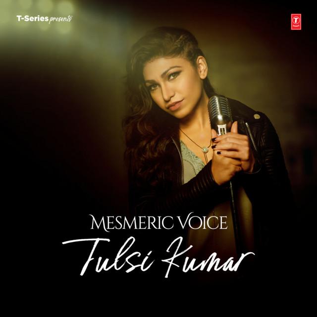Mesmeric Voice - Tulsi Kumar