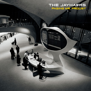 The Jayhawks, Quiet Corners & Empty Spaces på Spotify
