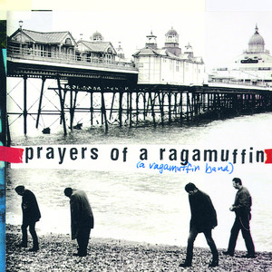 Prayers of a Ragamuffin