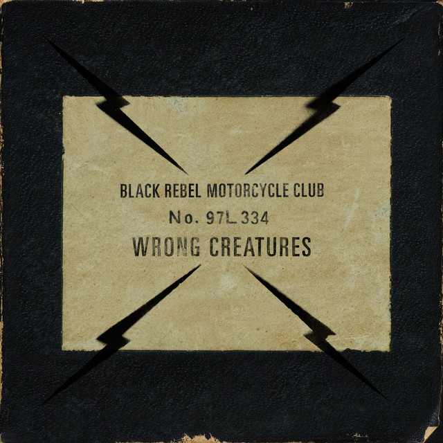 Album cover for Wrong Creatures by Black Rebel Motorcycle Club