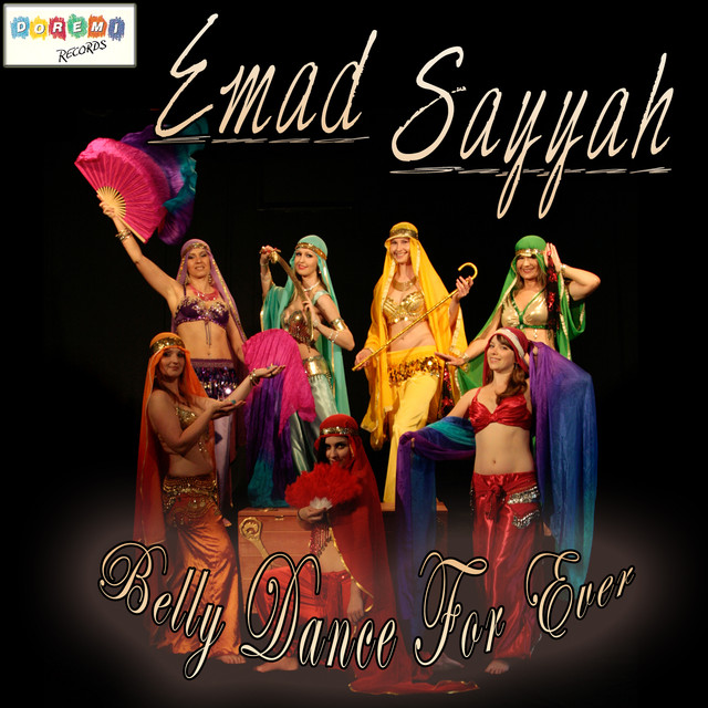 Belly Dance For Ever By Emad Sayyah On Spotify