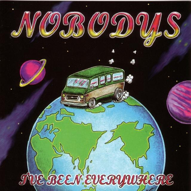 Nobodys I've Been Everywhere album cover