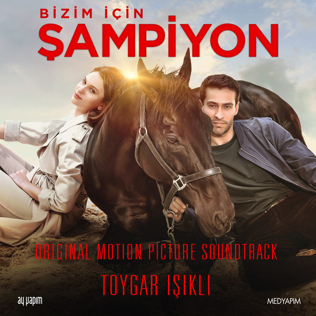 Bizim İçin Şampiyon (Original Motion Picture Soundtrack)
