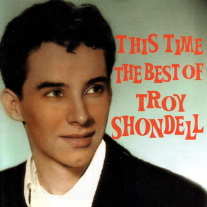 This Time The Best Of Troy Shondell album