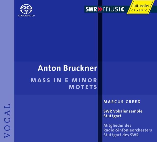 Bruckner: Mass in E Minor / Motets