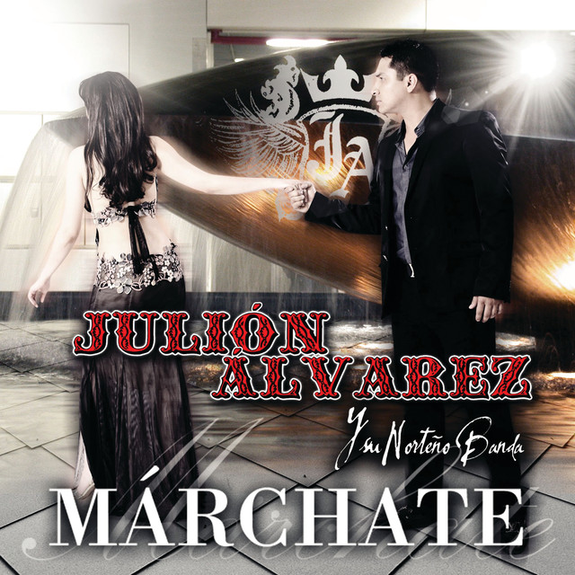 cancion marchate julion alvarez