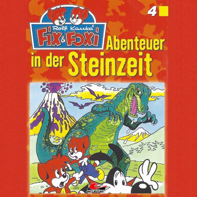 Folge 4: Abenteuer in der Steinzeit Cover