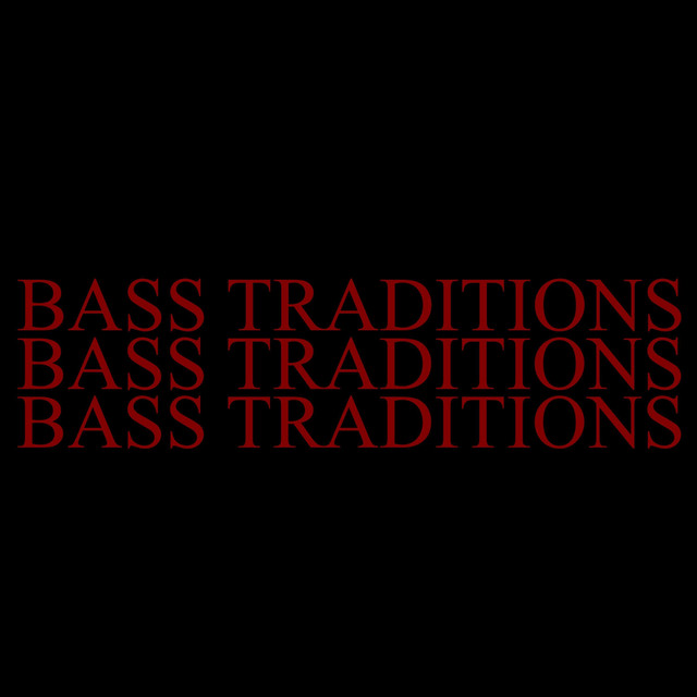 Bass Traditions