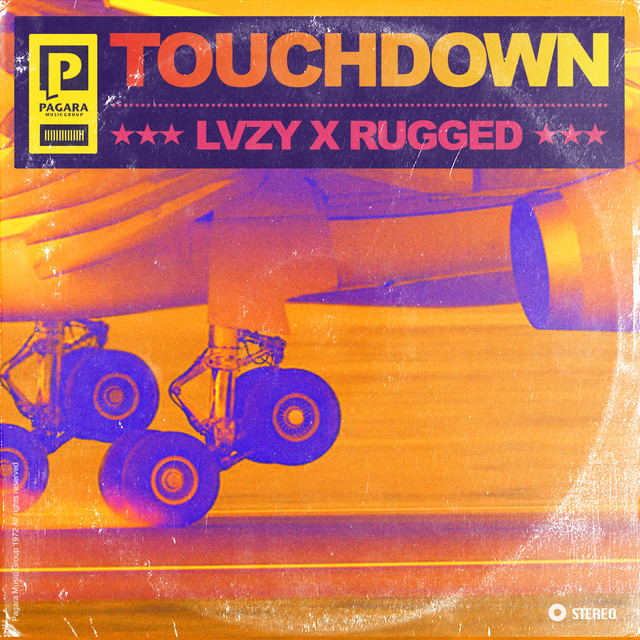 LVZY & RUGGED - Touchdown