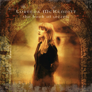 The Book Of Secrets - Loreena McKennitt