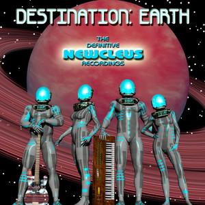 Destination: Earth: The Definitive Newcleus Recordings album