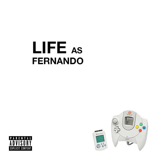 Life As Fernando