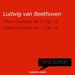 Red Edition - Beethoven: Piano Concertos Nos. 5, Op. 73 & 1, Op. 15 Albümü