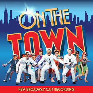On the Town (New Broadway Cast Recording) album