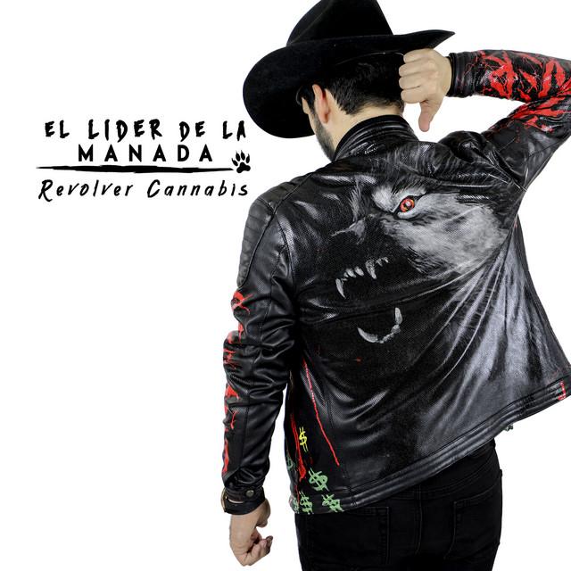 Album cover for El Líder De La Manada by Revolver Cannabis