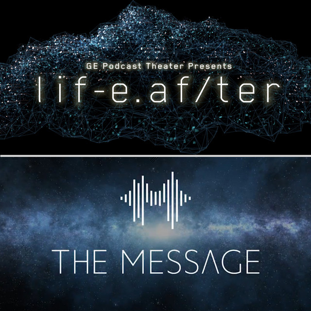 Lif-e af/ter Ep  2, an episode from GE Podcast Theater