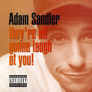 They're All Gonna Laugh at You album