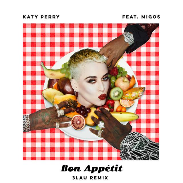 Bon Appétit - 3LAU Remix