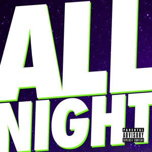All Night - Single Albümü