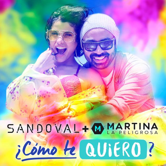 ¿Cómo Te Quiero? (feat. Martina La Peligrosa)