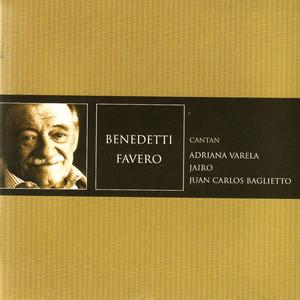 Mario Benedetti- Alberto Favero - Juan Carlos Baglietto