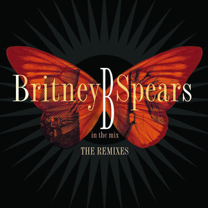 B in the Mix, The Remixes [Deluxe Version] Albumcover