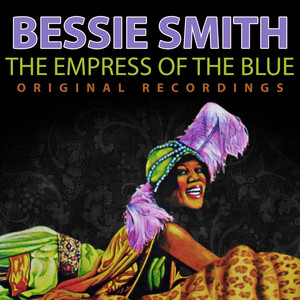 The Empress of the Blue - Original Recordings