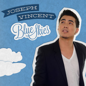 Blue Skies - Joseph Vincent