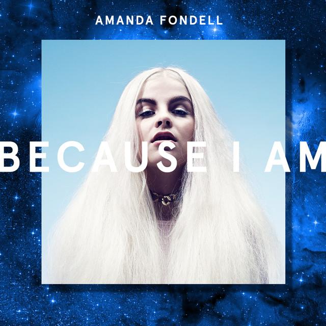 Skivomslag för Amanda Fondell: Because I Am