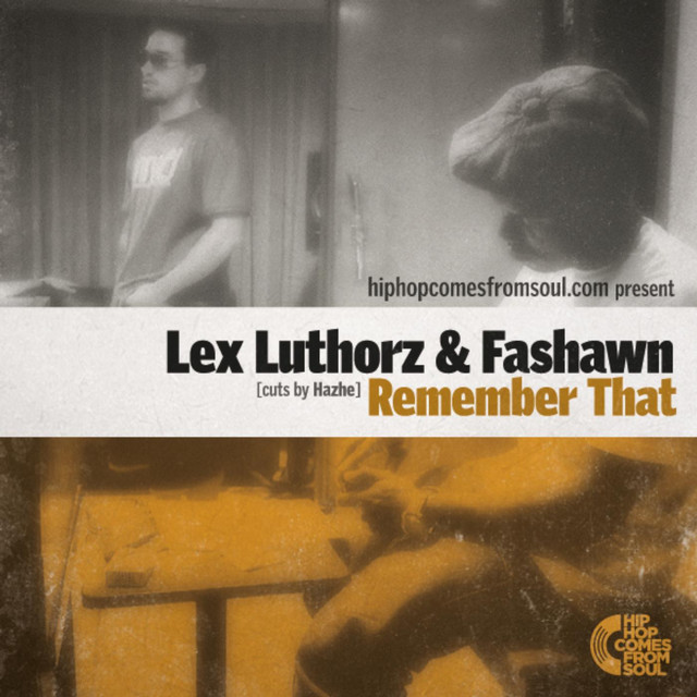 Remember That (feat. Fashawn) - Single