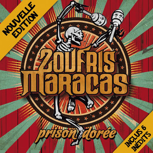 Prison Dorée  - Zoufris Maracas