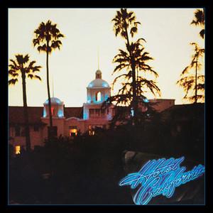 Hotel California (40th Anniversary Expanded Edition) album