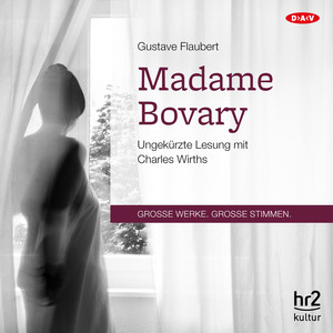 Madame Bovary (Ungekürzte Lesung) Audiobook