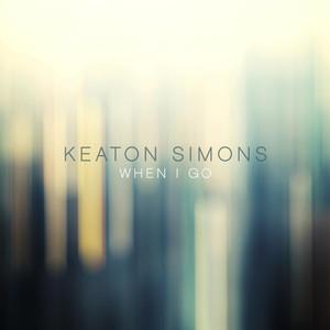 Keaton Simons When I Go cover