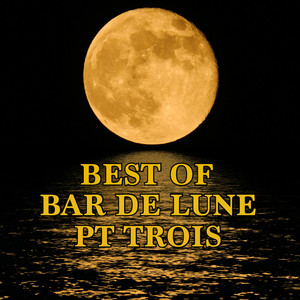 Best of Bar de Lune, Pt. 3 Albumcover