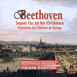 Beethoven: Septet in E-Flat Major, Op. 20 and Andante & Variations in D Major, WoO 44b Albümü