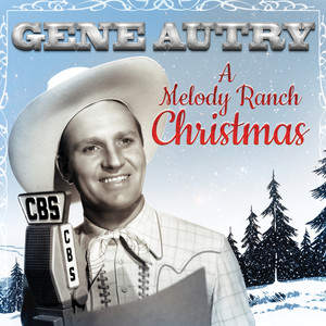 Gene Autry, Carl Cotner's Melody Ranch Orchestra Frosty The Snow Man cover