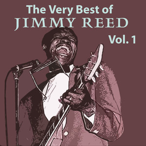 The Very Best of Jimmy Reed, Vol. 1 album
