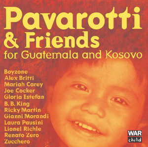 Pavarotti & Friends For The Children Of Guatemala And Kosovo album