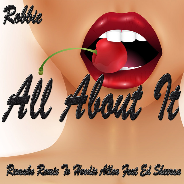 All About It (Remake Remix to Hoodie Allen, Ed Sheeran)
