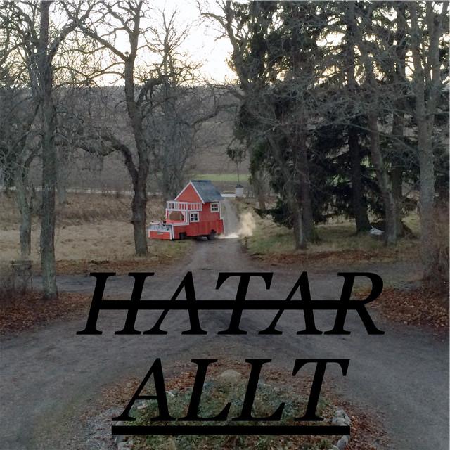 Hatar allt