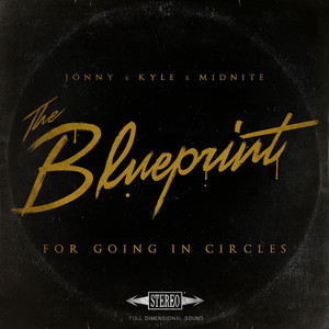 The Blueprint for Going in Circles album